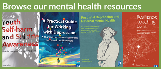 A range of mental health resources, available to purchase on the Pavilion Publishing website