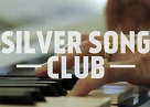 silver song club